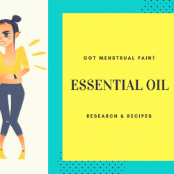 Essential Oils and Menstrual Pain – Recipes and Research